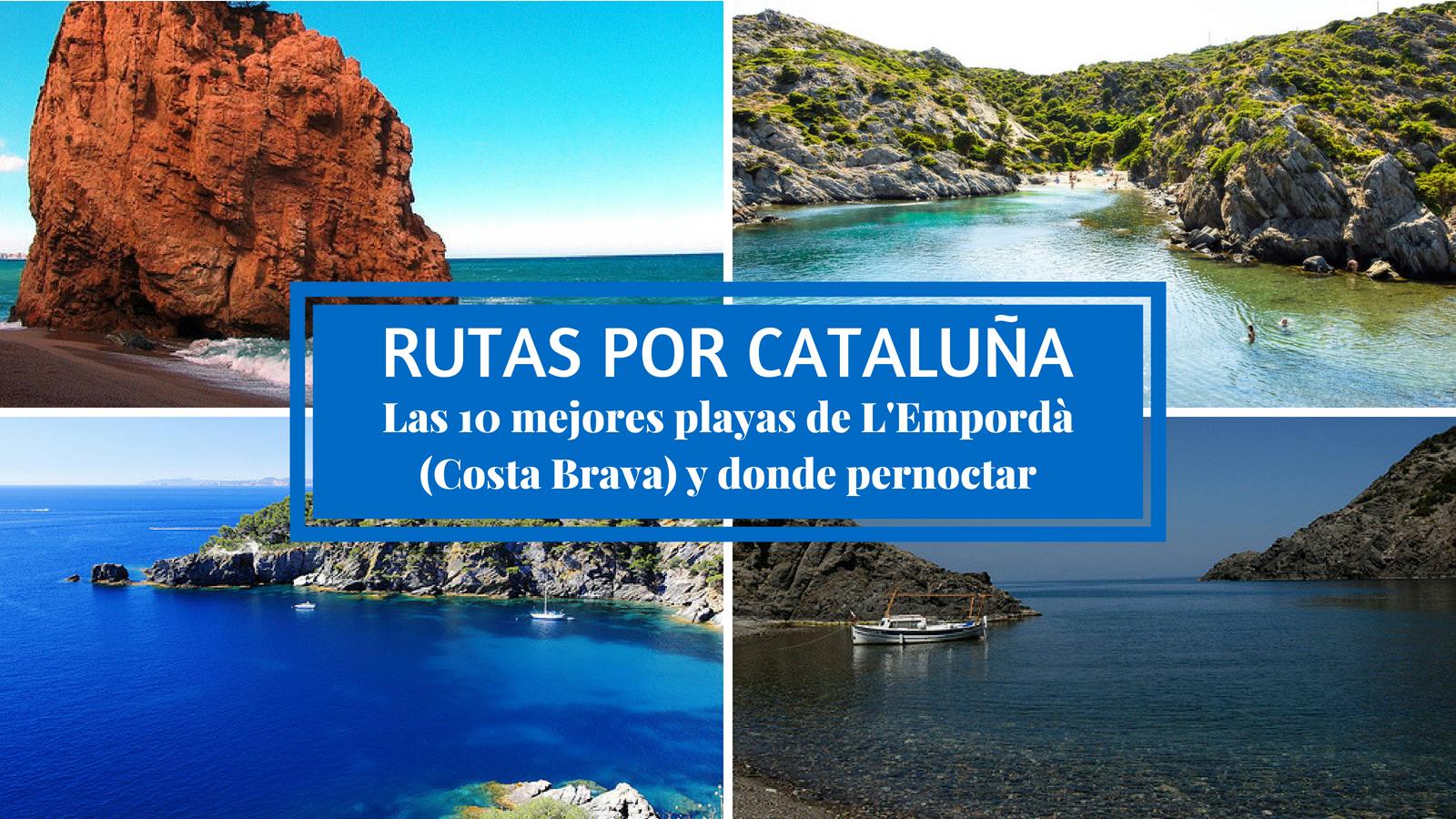 Las 10 mejores playas de L'Empordà (Costa Brava)