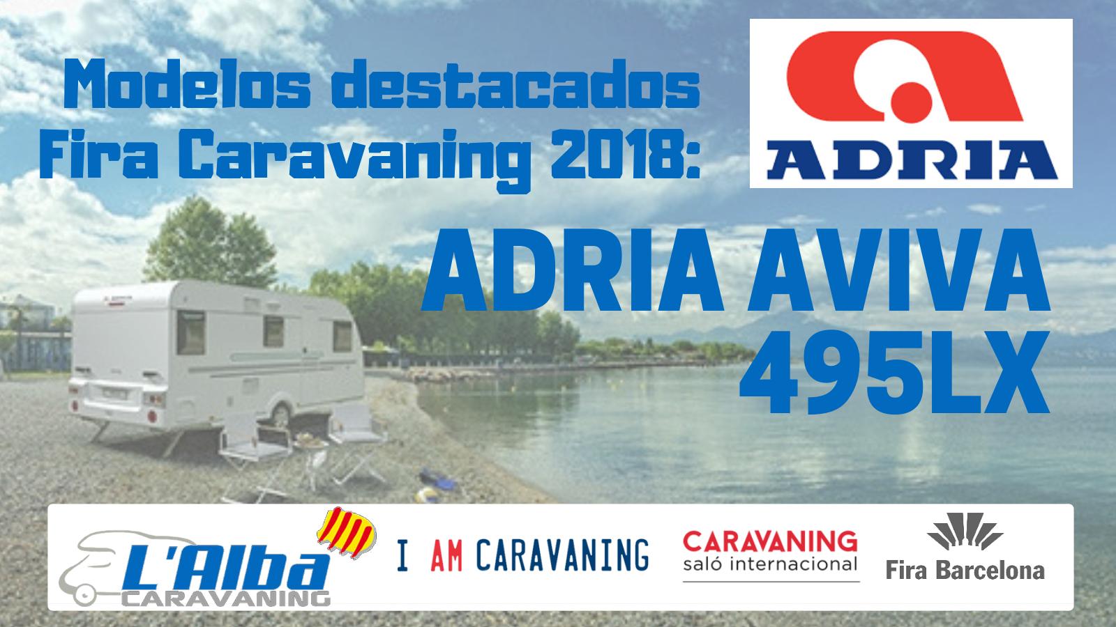 Fira Caravaning 2018 Adria Aviva 495LX portada