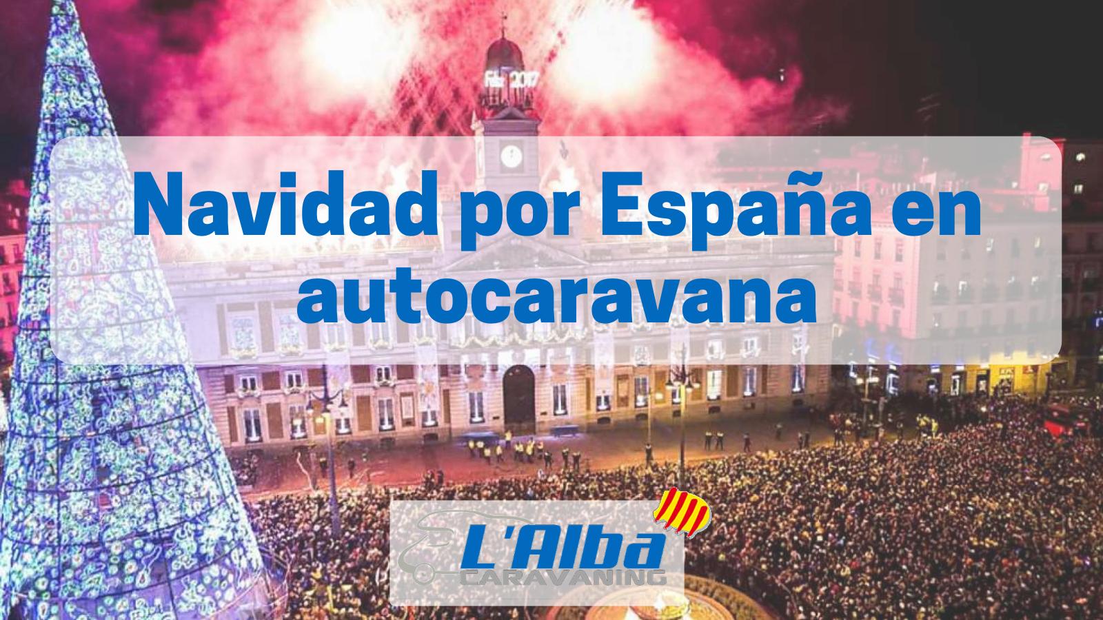 Navidad por España en autocaravana